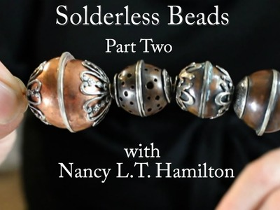 Making a Solderless Bead: Part Two | Jewelry Tips with Nancy