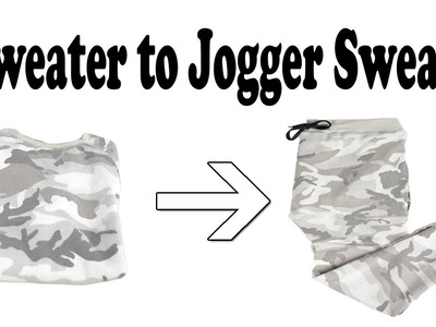 Sweater to Jogger Sweats Tutorial