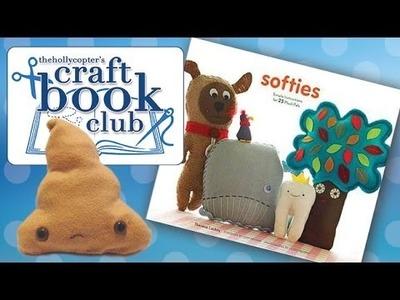 ♡ Craft Book Club - Softies with Felt ♡