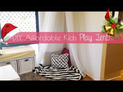 DIY Affordable Kids Play Tent!!! (02.12.14- Day 336)