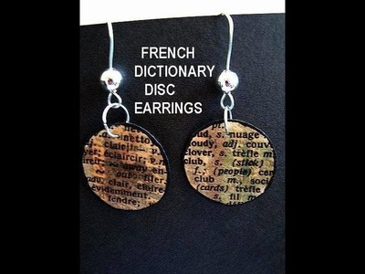 EASY DISC  STYLE FRENCH DICTIONARY EARRINGS, paper beads, paper jewelry, hobby,
