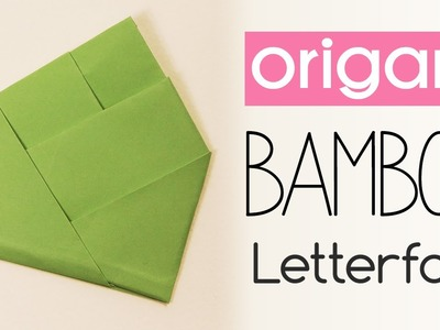 Easy Origami Bamboo Letter Fold