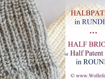 Halbpatent in Runden - Half Patent or Half Brioche Stitch in Rounds