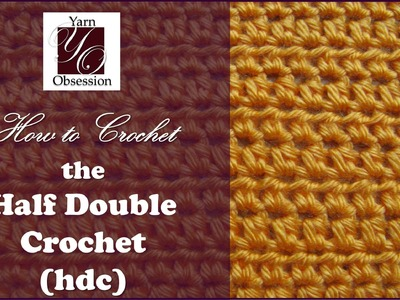 How to Half Double Crochet (hdc)- Beginner Series