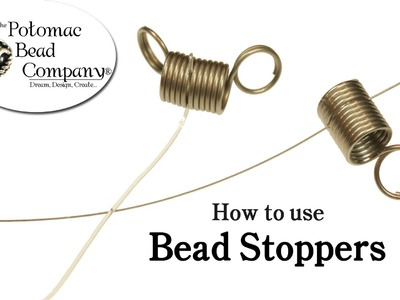 How to Use Bead Stoppers