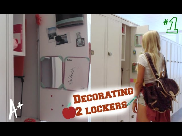 Back to school: Organizing my 2 lockers+ DIY Decorations!