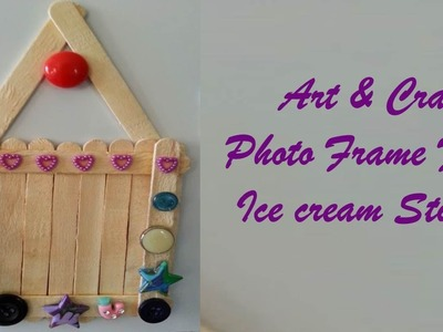 Craft Ideas - Life's little treasures:Make Ice cream stick photo frame