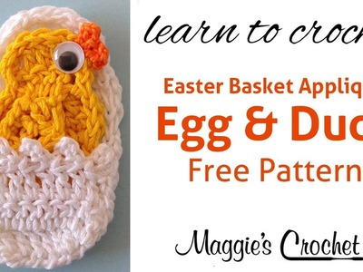 Easter Egg and Duck Applique Free Crochet Pattern - Right Handed