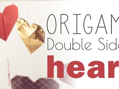 Origami Heart - 2 Sided Tutorial