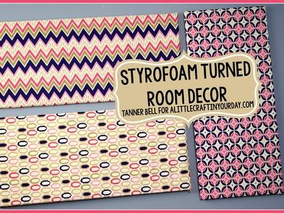 Styrofoam Turned Room Decor + Teen Room Decor + Inexpensive Teen Crafts!