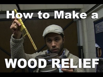 TUTORIAL:  How to Make a Hand Carved Wood Relief