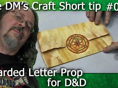 Warded letter prop for D&D (The DM's Craft, Short Tip, EP20)