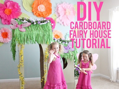 DIY Cardboard Fairy House Tutorial