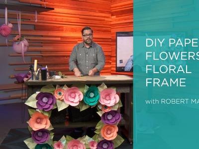 DIY Paper Flowers: Floral Frame