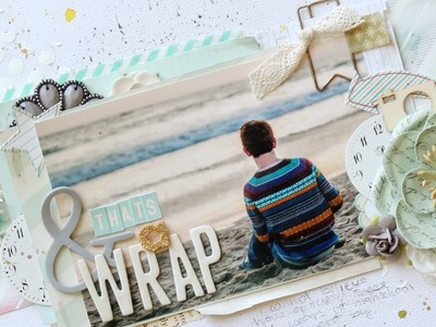 "From Start to Finish :: ""& Thats A Wrap"" Layout"