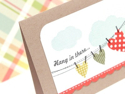 Hang In There - Make a Card Monday #193