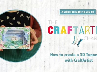 How to make a 3D Tunnel Card with CraftArtist
