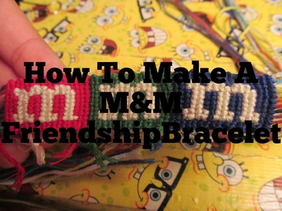 How to make an alpha M&M Friendshipbracelet