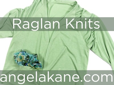 Sewing Patterns for Knits, Easy Fit Raglan Sweater from Angela Kane