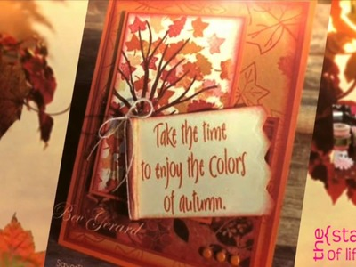 The Stamps of Life Fall Card Making Ideas!!