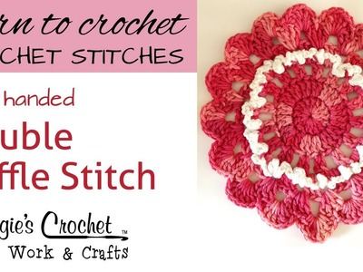 Crochet Double Ruffle Stitch -- Learn How To-Maggie-Weldon - Left