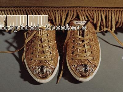 ♚ D.I.Y: Miu Miu Inspired Glitter & Bling Sneakers ♚
