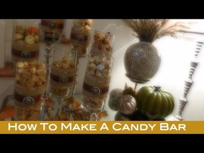 DIY: How To Make and Set-Up A Candy Bar