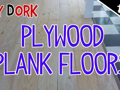 DIY Low Budget Plywood Plank Floors - Part 2 of 5