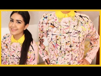 DIY: Revamp SImple Sweater to an Artsy Splatter Sweater DamaV425 Super FUN