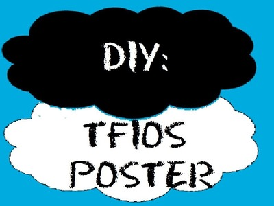 DIY: The Fault in Our Stars Poster