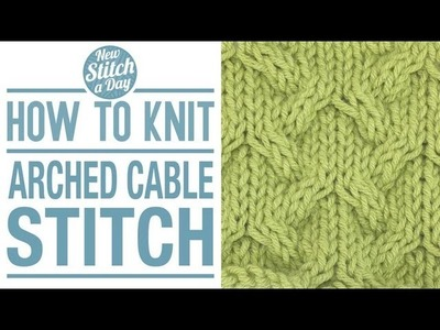 How to Knit the Arched Cable Stitch (English Style)