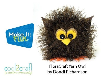 How to Make a Baby Yarn Owl by Dondi Richardson for FloraCraft