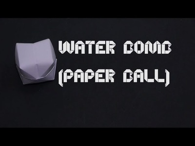 How to Make a Origami Water Bomb (Paper Ball) - By OrigamiArtists