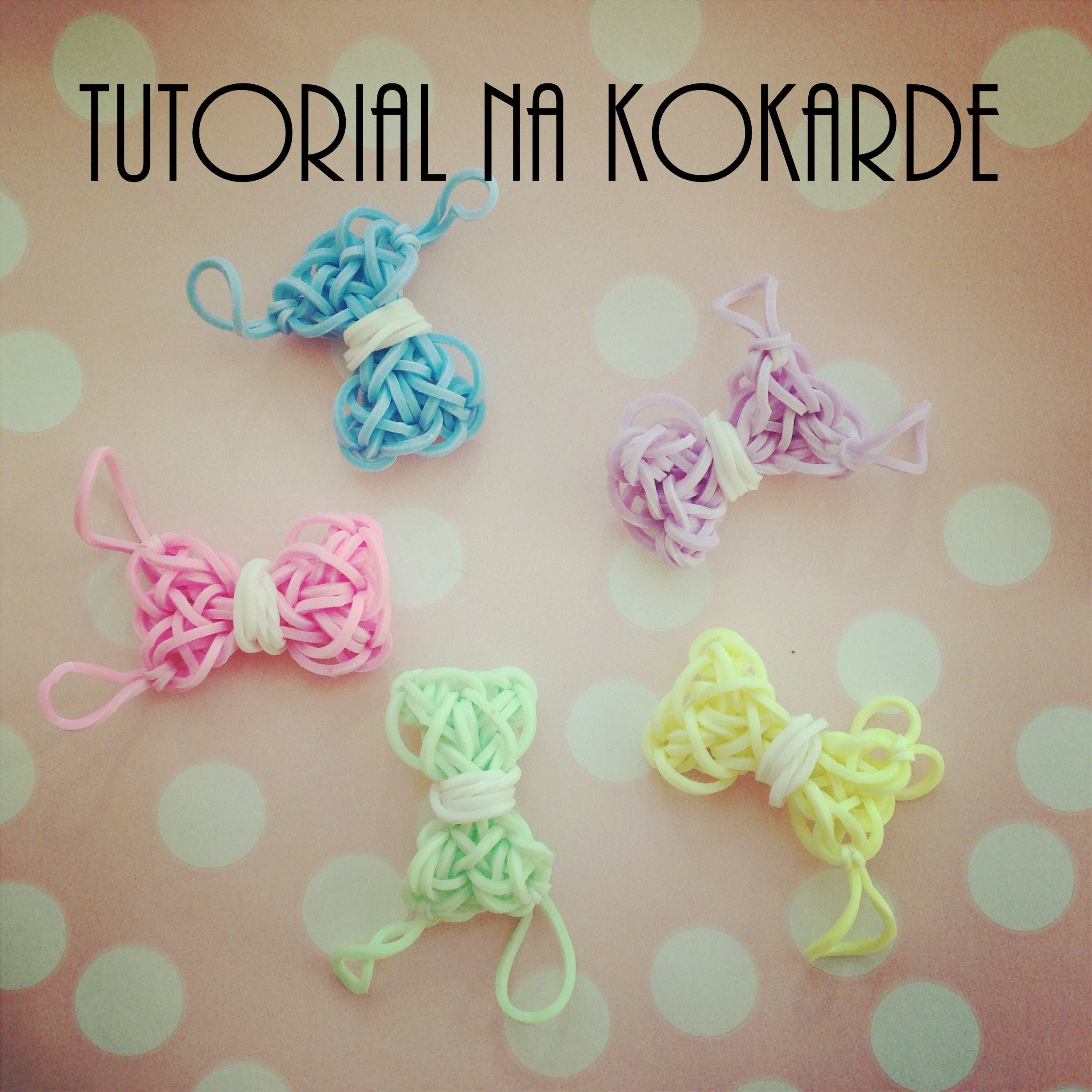 Tutorial na kokarde - Rainbow Loom