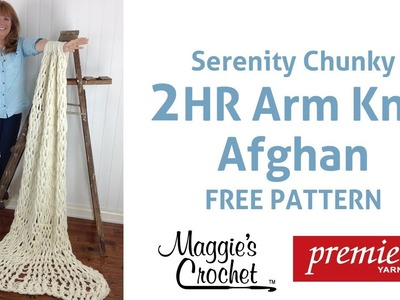 2 Hour Arm Knit Afghan with Serenity® Chunky Yarn - Right Handed