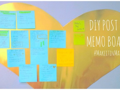 ♥ DIY Post It Memo Board- #MakeitinMay ♥