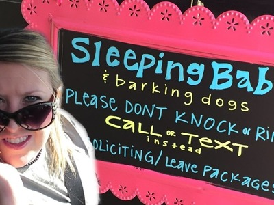 DIY: BABY SLEEPING DOOR SIGN!