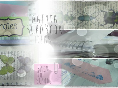 Agenda personalizada: Ideas (Scrapbook. DIY) - Back To School Saga