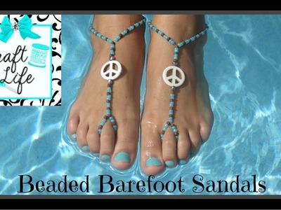 Craft Life Beaded Barefoot Sandals Tutorial