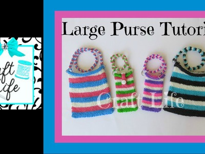 Craft Life Large Rainbow Loom Purse Tutorial ~ Tablet Sleeve