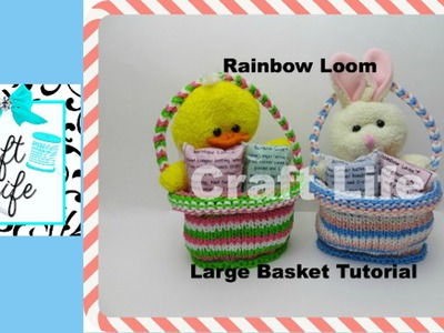 Craft Life Large Rainbow Loom Basket Tutorial