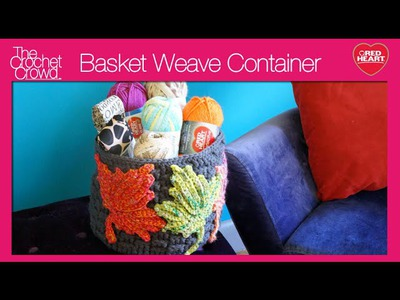 Crochet Basket Weave Containers