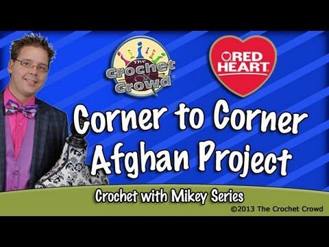 Crochet Corner To Corner Afghan Project
