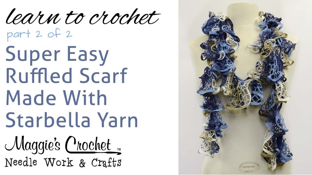 Crochet Ruffled Scarf Super Easy - Starbella Yarn Free Pattern Part 2 of 2