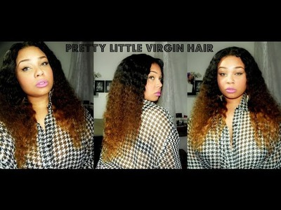 DIY OMBRE TUTORIAL FT PRETTY LITTLE VIRGIN HAIR