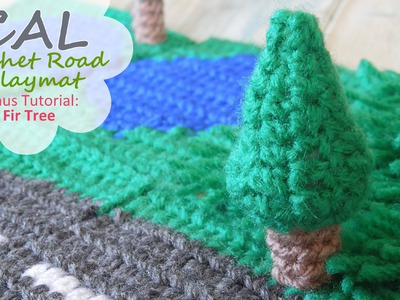 How to Crochet a Fir. Pine Tree - CAL Road Play Mat