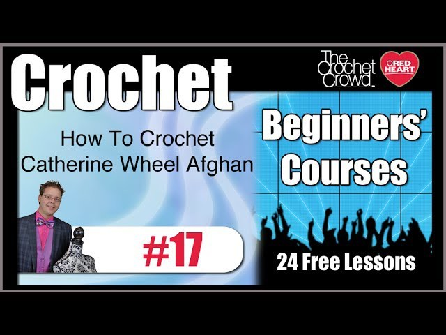 How To Crochet Catherine Wheel Stitch - Right Hand