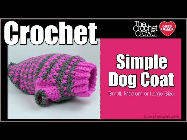 How To Crochet Dog Sweater