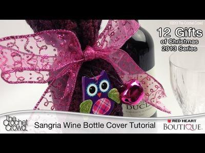 How To Crochet Sangria Wine Bottle Cover
