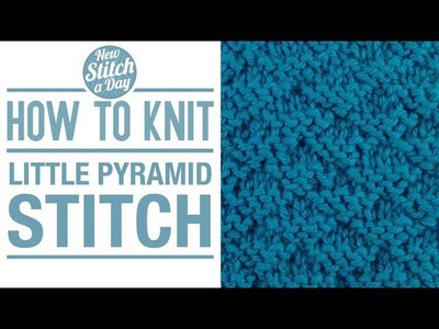 How to Knit the Little Pyramid Stitch (English Style)